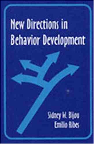 New Directions in Behavior Development