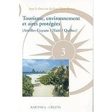 Tourisme, Environnement et Aires Protegees