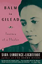 Balm in Gilead: Journey of a Healer