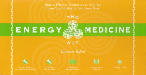 The Energy Medicine Kit: Simple, Effective Techniques to Help You Boost Your Vitality and Feel Better Now