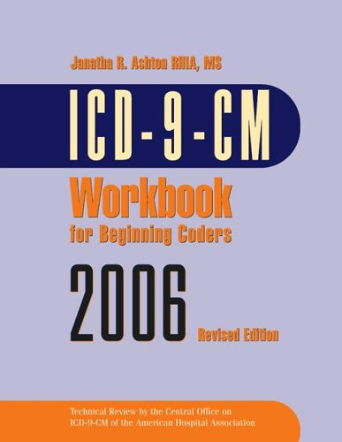 Icd 9 Cm Workbook For Beginning Coders 2006 With Answer Key
