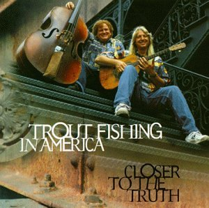 Trout fishing in america closer to the truth amazon for Trout fishing in america
