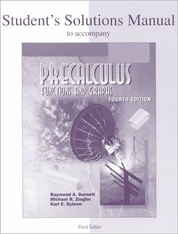 Student's Solutions Manual t/a Precalculus Functions and Graphs