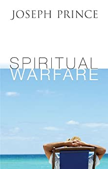 Spiritual Warfare by [Prince, Joseph]
