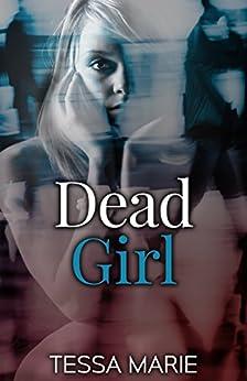 Dead Girl by [Marie, Tessa]