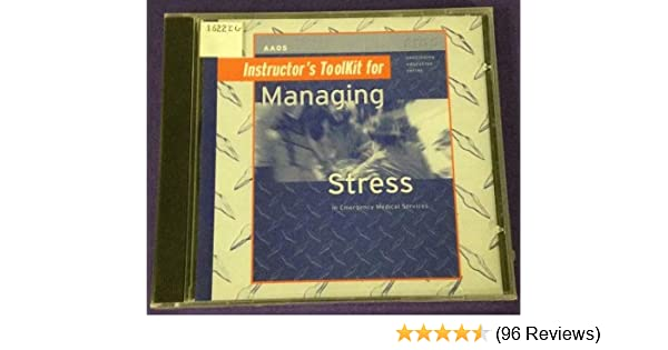 Amazon com: Managing Stress in EMS Instructor's Toolkit CD
