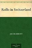 Rollo in Switzerland (English Edition)