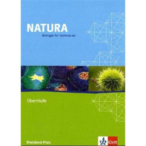 Natura Biologie Oberstufe. Ausgabe Rheinland-Pfalz: Schülerbuch Klassen 11-13 (Natura Biologie. Ausgabe ab 2000)