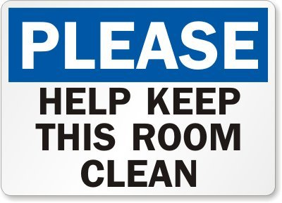 Amazon Com Please Keep This Room Clean Sign 14 X 10 Home Kitchen