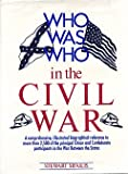 Who Was Who in the Civil War, Stewart Sifakis, 0816010552