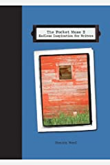 Pocket Muse 2: Endless Inspiration for Writers Paperback