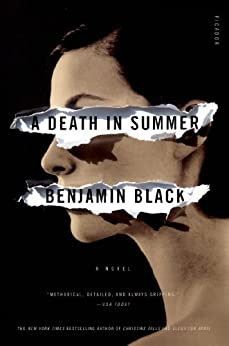 A Death in Summer: A Novel (Quirke Book 4) by [Black, Benjamin]
