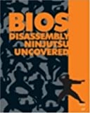 BIOS Disassembly Ninjutsu Uncovered, Darmawan Mappatutu Salihun, 1931769605