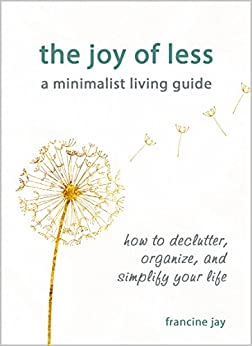 Joy Less Minimalist Living Guide ebook product image