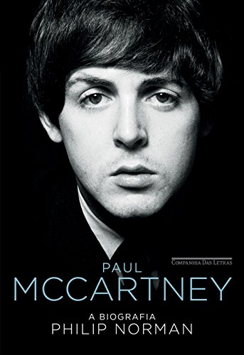 Paul McCartney. A Biografia