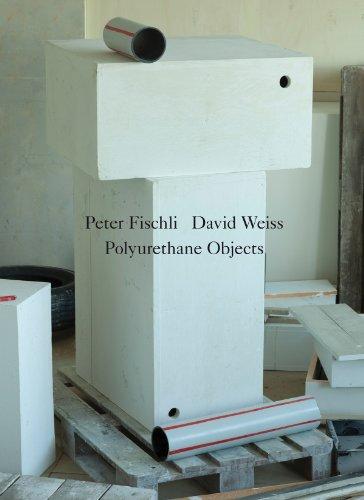 Peter Fischli & David Weiss: Polyurethane Sculptures