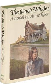 The Clock Winder – tekijä: Anne Tyler