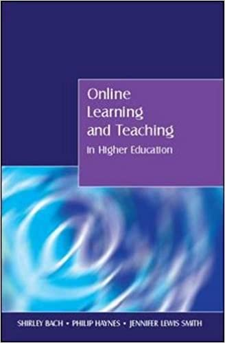 online learning and teaching in higher education bach shirley haynes phillip lewis smith jennifer