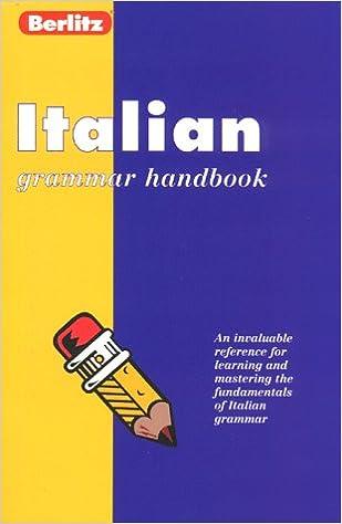 Berlitz Italian Grammar Handbook (Berlitz Language Handbooks)