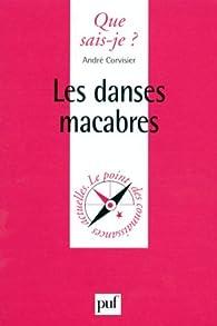 Les danses macabres par André Corvisier