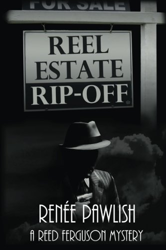 Reel Estate Rip-Off (Reed Ferguson #2)
