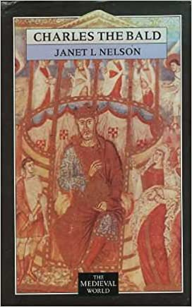 Charles The Bald (The Medieval World)