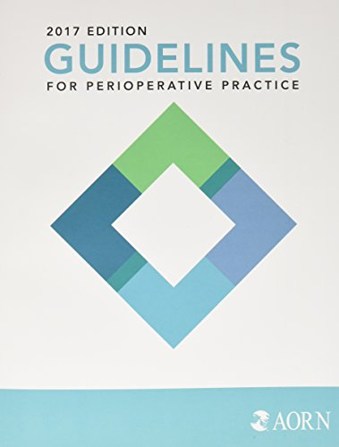 Guidelines for Perioperative Practice 2017 by AORN, INC.