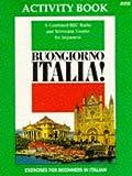 Buongiorno Italia!: Grammar Activity Workbook