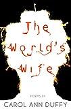 The World's Wife, Carol Ann Duffy, 0571199852