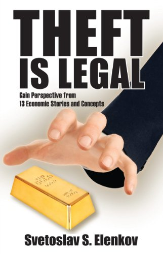 Pdf Politics Theft is Legal: Gain Perspective from 13 Economic Stories and Concepts
