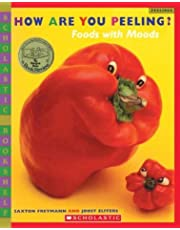 How Are You Peeling?: Food with Moods (Scholastic Bookshelf)