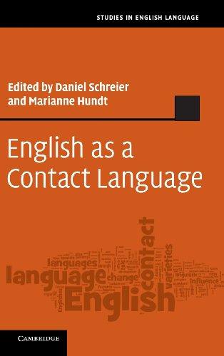 English as a Contact Language by Daniel Schreier , Marianne Hundt, Publisher : Cambridge University Press