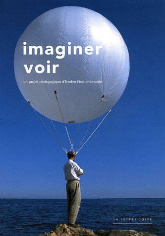 Imaginer voir (French Edition)