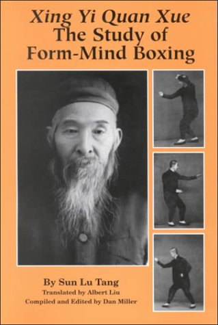 Xing Yi Quan Xue: The Study of Form-Mind Boxing