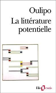 La littérature potentielle par  Oulipo