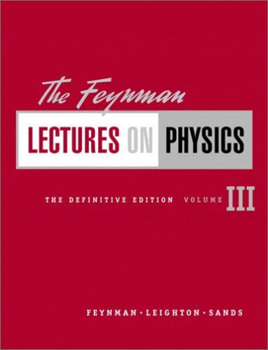 The Feynman Lectures on Physics, The Definitive Edition Volume 3 (2nd Edition)