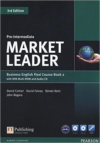 Libro PDF Gratis Market Leader. Pre-intermediate. Coursebook. Ediz. Flexi. Per Le Scuole Superiori. Con Espansione Online. Con Cd-audio. Con Dvd-rom: Market Leader Pre-intermediate Flexi Course Book 2 Pack