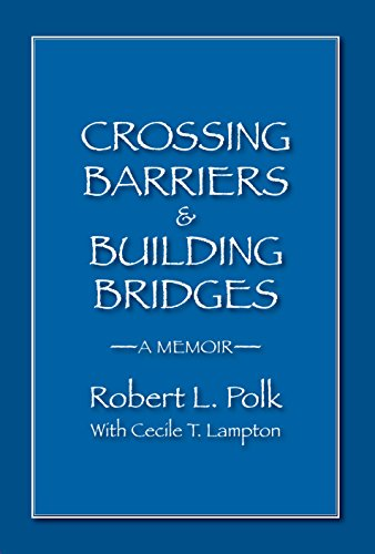 Crossings American Riverside (Crossing Barriers & Building Bridges: A Memoir)