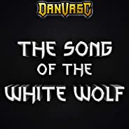 The Song of the White Wolf (feat. Gabriel Belozi)