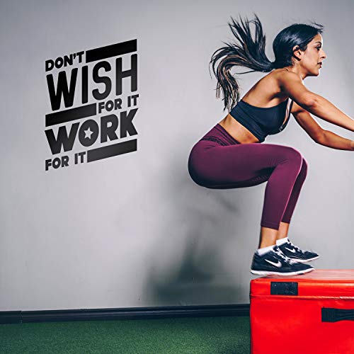 - Don't Wish for It Work for It - 26