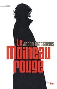 """Afficher """"Le moineau rouge"""""""