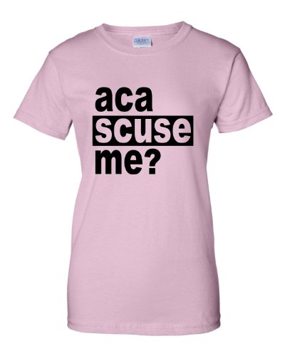 Small Light Pink Womens Aca Scuse Me? Funny Pitch Perfect Quote Inspired T-Shirt