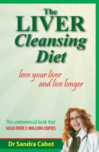 The liver cleansing diet love your liver and live longer kindle the liver cleansing diet love your liver and live longer by cabot sandra fandeluxe Gallery