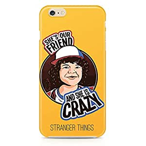 Loud Universe She is crazy Dustin iphone 6 plus Case Stranger Things iphone 6 plus Cover with 3d Wrap around Edges