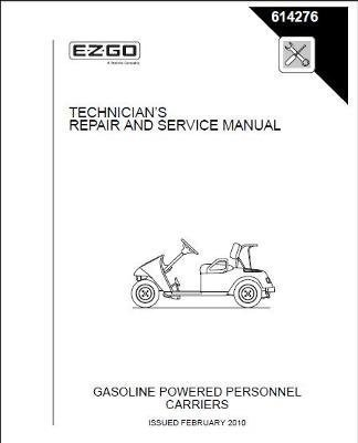 EZGO 614276 2010 Repair and Service Manual for Gas TXT Golf Car Freedom Fleet by EZGO