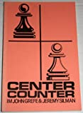 Center Counter, John Grefe and Jeremy Silman, 0931462223