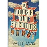 A House of Secrets, Patti Davis, 0517111683
