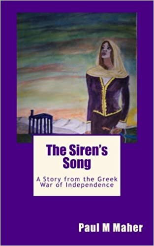 The Siren's Song: A Story from the Greek War of Independence