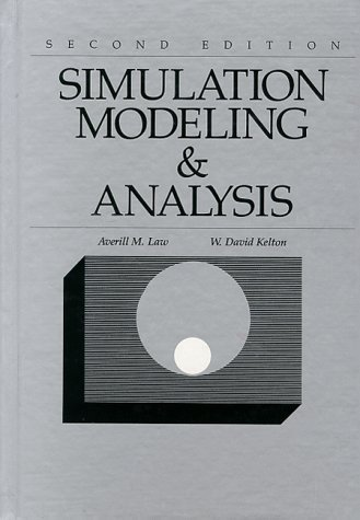 Simulation Modeling and Analysis (McGraw Hill Series in Industrial Engineering and Management Science)