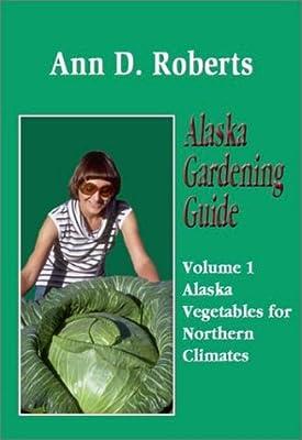 Alaska Gardening Guide
